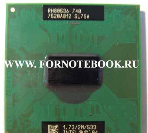 Процессор для ноутбука intel 740 SL7SA 1.73/2M/533